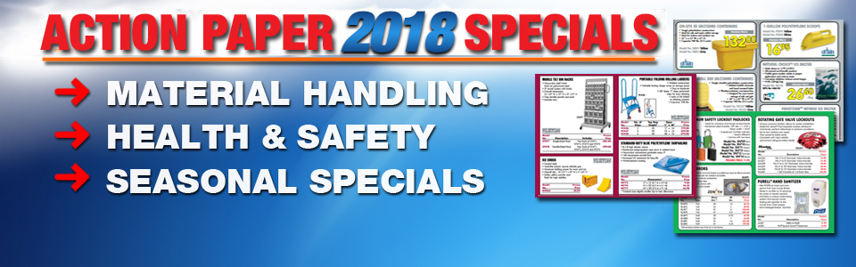 Our Seasonal Specials from Action Paper & Packaging<br /> Material Handling :: Safety Equipment :: Warehouse Equipment